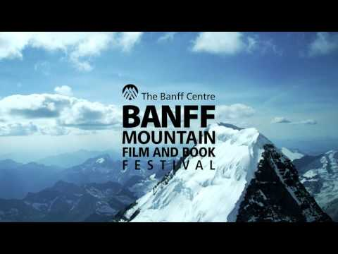 Banff Mountain Film and Book Festival 2015 (видео)