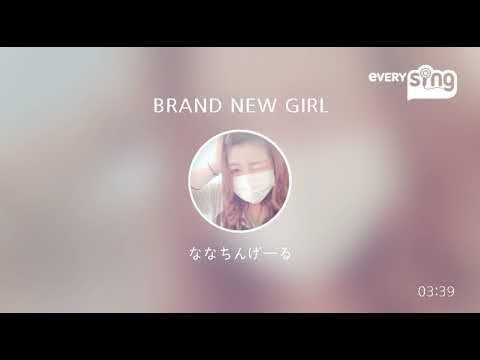 [everysing] BRAND NEW GIRL