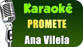 image of 🎤 Ana Vilela - Promete - KARAOKÊ