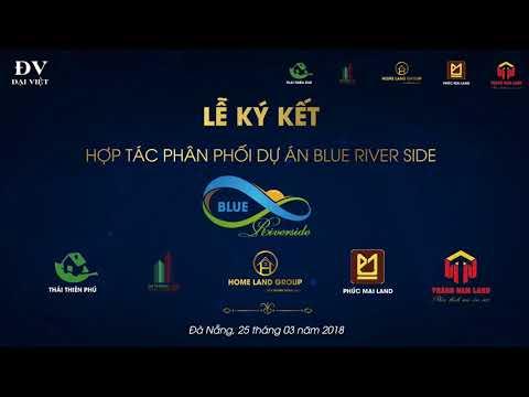 SLIDE DỰ ÁN BLUE RIVER SIDE