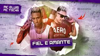 Download Lagu MC TOCHA E MC ELVIS - FIEL E AMANTE - MÚSICA NOVA 2017 Mp3