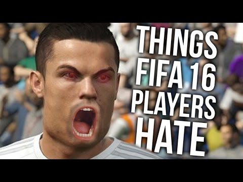 0 Things Fifa 16 Players HATE