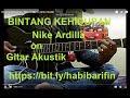 Bintang Kehidupan - Nike Ardilla on Gitar Akustik