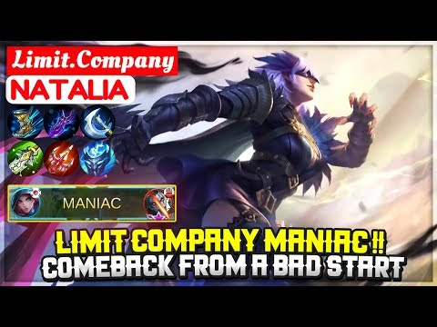 Limit Company MANIAC !! Comeback From A Bad Start [ Limit.Company Natalia ] Mobile Legends