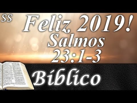 Mensagens para whatsapp - Emocionante mensagem de ano novo com um lindo Salmo! Feliz 2019! WhatsApp/Facebook