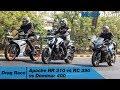 Apache RR 310 vs KTM RC 390 vs Dominar 400 - Drag Race | MotorBeam