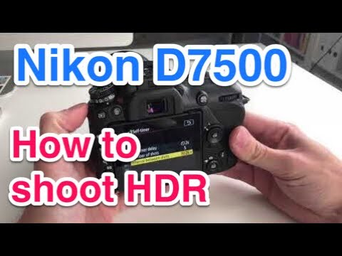 Configuring Nikon D7500 for HDR Bracketing / Exposure series: HDR Settings