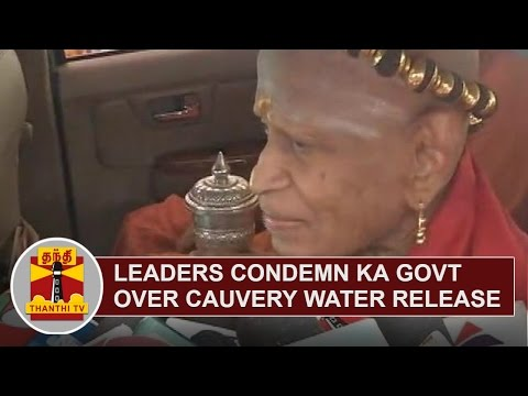 Leaders-condemn-Karnataka-Government-over-Cauvery-Water-Release-Issue-Thanthi-TV