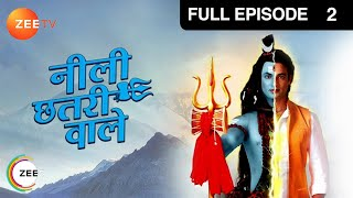 Watch all episodes of 'Neeli Chatri Waale'