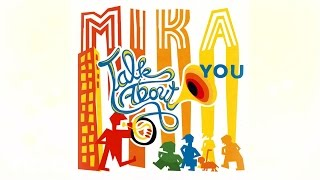 MIKA - Talk About You (Audio)
