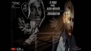 2pac feat. Azer Bülbül - Zordayım [Rap in the Arabesque]