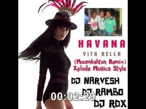 Video Havana-Vita Bella(Moombahton Remix)By DJNarvesh-DJRambo & DJRdx-[Xplode Musica Team] download in MP3, 3GP, MP4, WEBM, AVI, FLV January 2017