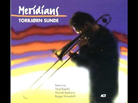 Torbjørn Sunde – Meridians (Full Album)