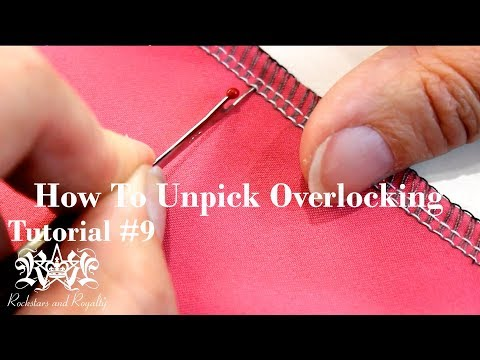 How To Unpick Overlocker / Serger Stitches | Rockstars and Royalty Tutorial #9