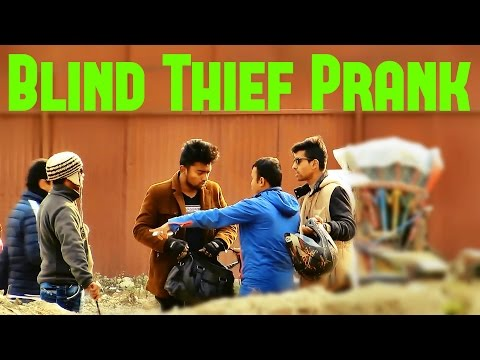 (Nepali Prank - Blind thief Prank - Duration: 10 minutes.)