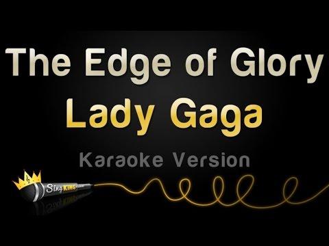 Lady Gaga - The Edge Of Glory (Karaoke Version) (видео)