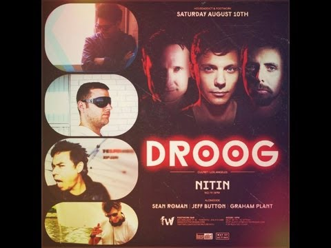 Droog - August 10th, 2013 - Footwork Nightclub