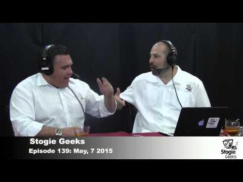 Stogie Geeks Episode 139