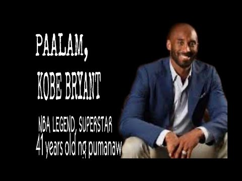NBA Legend Kobe Bryant and daughter Gianna died in a helicopter crash (Tagalog)