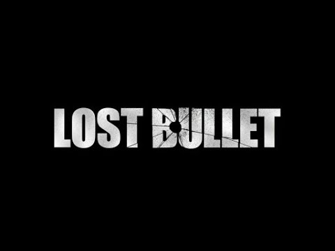 Lost bullet Official trailer (HD) Movie (2020)