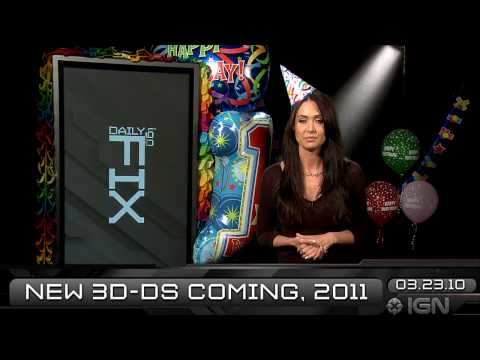 preview-IGN Daily Fix, 3-23: Happy B-Day Fix & the Next DS (IGN)