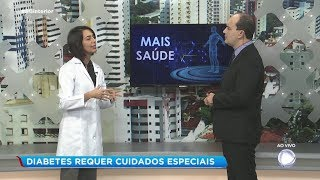 Médica orienta que quem tem diabetes precisa de cuidados especiais