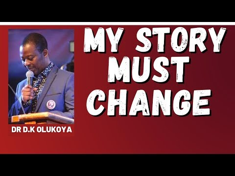 dr dk olukoya - Prayers To Change Your Story