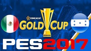 It's time for the #GoldCup2017!#MEXvHON simulated in #PES2017Enjoy! You can find me onFacebook - https://www.facebook.com/corocusTwitter - https://www.twitter.com/corocus