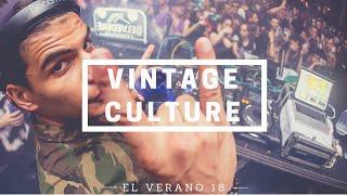Video Vintage Culture @ El Verano 2018 MP3, 3GP, MP4, WEBM, AVI, FLV Juni 2018