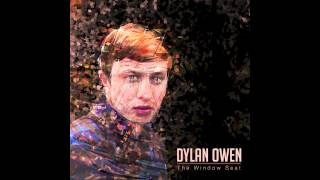 Thumbnail for Dylan Owen — The Window Seat