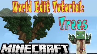 World Edit Tutorial: Trees