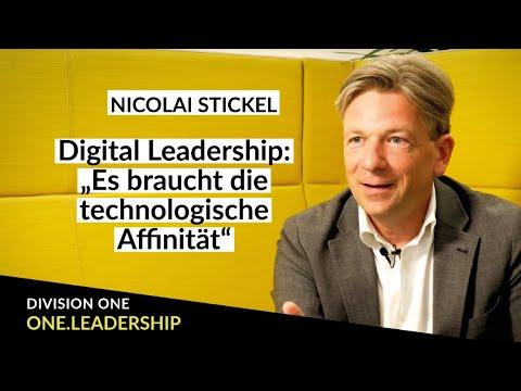 Digital Leadership & die Herausforderungen. Nicolai Stickel - ONE.LEADERSHIP