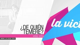 JULISSA | De Quien Temeré (Official Lyric Video)