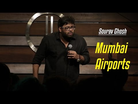 Mumbai Airports   Stand-up Comedy by Sourav Ghosh