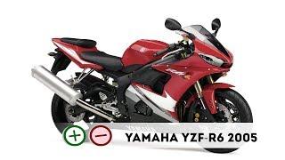 10. Yamaha YZF R6 2005 Плю�ы и Мину�ы