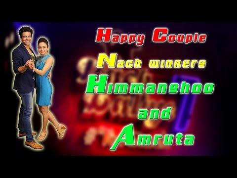 Happy Couple: Nach winners Himmanshoo-Amruta