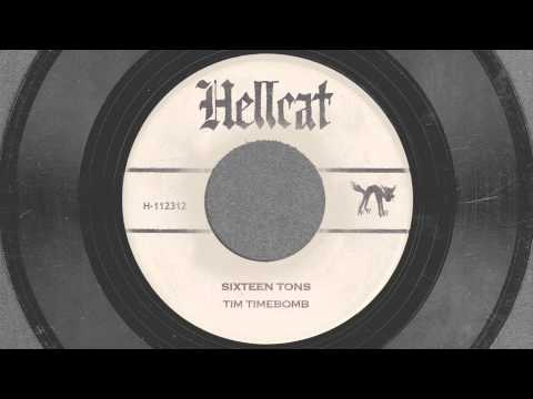 Tekst piosenki Tim Timebomb - 16 Tons po polsku