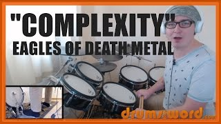 ★ Complexity (Eagles Of Death Metal) ★ Drum Lesson PREVIEW | How To Play Song (Josh Homme)