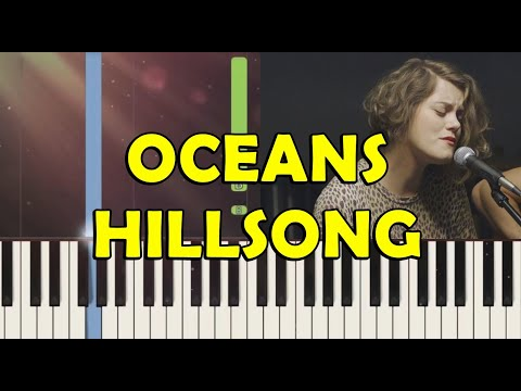 OCEANS-HILLSONG UNITED - PIANO TUTORIAL
