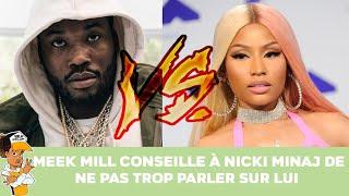 Meek Mill conseille à Nicki Minaj de ne pas trop parler sur lui !!