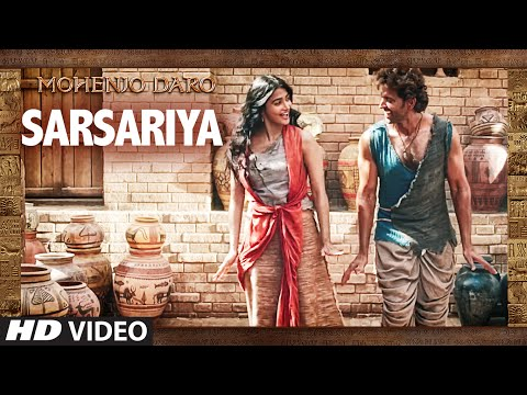 gratis download video - SARSARIYA-Video-Song--MOHENJO-DARO--AR-RAHMAN--Hrithik-Roshan-Pooja-Hegde--T-Series
