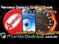 Galaxy Grand Duos 4.4.2 (atualizada) turbinado 1.3ghz #Review