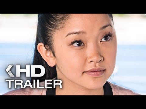 TO ALL THE BOYS I'VE LOVED BEFORE Trailer (2018) Netflix