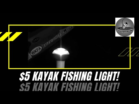 $5 Kayak Fishing Light - kayak fishing, kayak photos, kayak videos