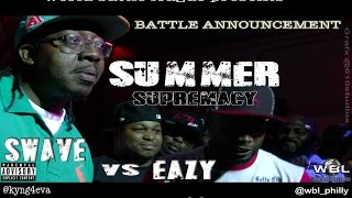 World Battle League | Eazy vs. Swave Sevah