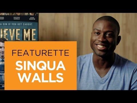 Believe Me (Featurette 'Sinqua Walls')