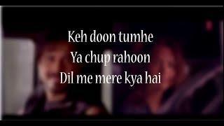 (LYRiCS)Socha Hai Lyrical Video – Baadshaho   Imran Hashmi   Esha Gupta