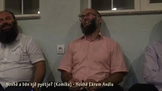Hoxhë a bën një pyetje (Komike) - Hoxhë Ekrem Avdiu