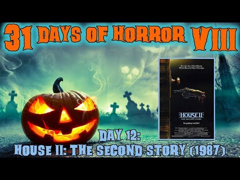 Day 12: House II: The Second Story (1987) | 31 Days Of Horror VIII