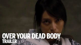 Nonton Over Your Dead Body Trailer   Festival 2014 Film Subtitle Indonesia Streaming Movie Download